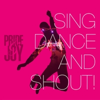 Pride & Joy | Sing Dance and Shout!