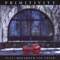 Primitivity | Plays Megadeth For Cello