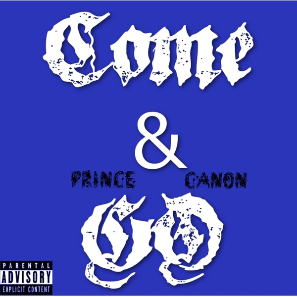 Prince Canon Come Go Cd Baby Music Store