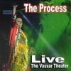 THE PROCESS: Live Vassar Theater DVD