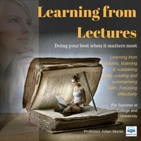 Professor Aidan Moran | Learning from Lectures