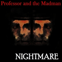 Professor and the Madman | Nightmare