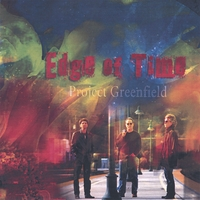 Project Greenfield | Edge of Time