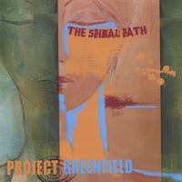 Project Greenfield | The Spiral Path