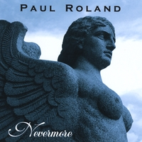 Paul Roland | Nevermore