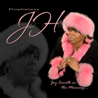 Prophetess Julie Hitchens | Joy Cometh In The Morning