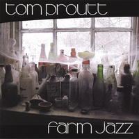 Tom Proutt | Farm Jazz