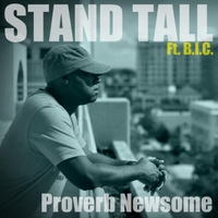 Proverb Newsome | Stand Tall
