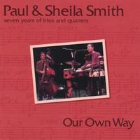 Paul and Sheila Smith | Our Own Way