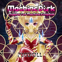 Psydoll | Machine Disk: Chapter 3 of Machine Kingdom