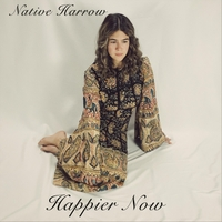 Native Harrow | Happier Now | CD Baby Music Store