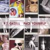 P.T. GAZELL: Pace Yourself
