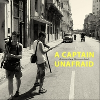 Charlie O' Brien & William Kemp | A Captain Unafraid (Documentary Film Soundtrack)