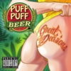 Puff Puff Beer: Great Decisions