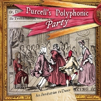 Purcell's Polyphonic Party | An Invitation to Dance