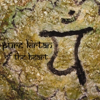 Pure Kirtan | Of the Heart
