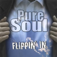 Pure Soul | Flippin' In
