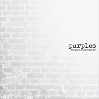 Purples | The Pure and Simple EP