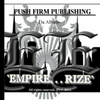 Push Firm: Empire... Rize (Push Firm Publishing Presents)