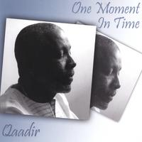 Qaadir | One Moment In Time