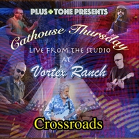 Cathouse Thursday | Crossroads (Live)