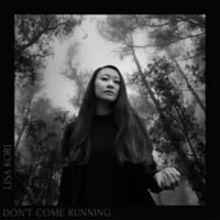 Lisa Kori | Don't Come Running