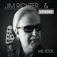 Jim Richter | Mr. Kool