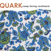 Quark | Sleep Facing Southward (EP)
