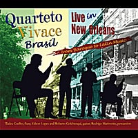 Quarteto Vivace Brasil | Quarteto Vivace Brasil - Live in New Orleans