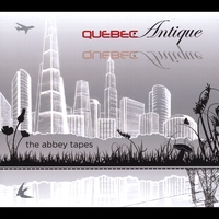 Quebec Antique | The Abbey Tapes