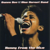 Queen Bee and the Blue Hornet Band | Honey from the Hive