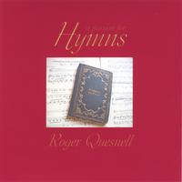 Roger Quesnell | A Passion for Hymns