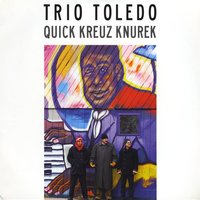 Trio Toledo by Quick Kreuz Knurek