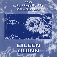 Eileen Quinn | No Significant Features