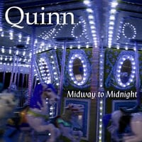 Quinn | Midway to Midnight