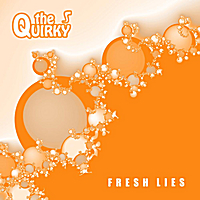 The Quirky | Fresh Lies