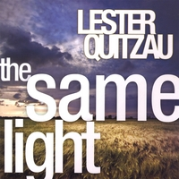 Lester Quitzau | The Same Light