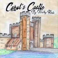 Timothy Reed | Carol's Castle