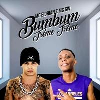 MC Eidrian & MC Gw   Bumbum Treme Treme   CD Baby Music Store