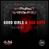 Rabbit Rashad | Good Girls & Bad Boys