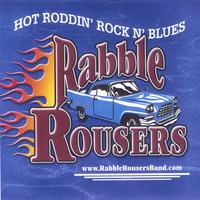 The Rabble Rousers Band | HOT ROD CLUB - THE ORIGINALS