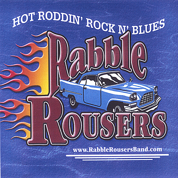 the rabble rousers band hot rod club