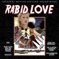 Various Artists: Rabid Love (Original Motion Picture Soundtrack)