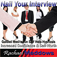 Rachael Meddows | Nail Your Interview: Increased Confidence & Self
