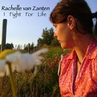 Rachelle Van Zanten: I Fight for Life