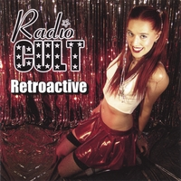 Radio Cult | Retroactive