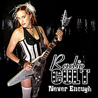 Radio Cult | Never Enough