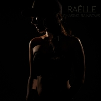 Raélle | Chasing Rainbows