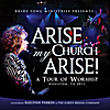 Raelynn Parkin: Arise My Church Arise: A Tour of Worship