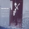 Rae Miller: Journey Through Water
